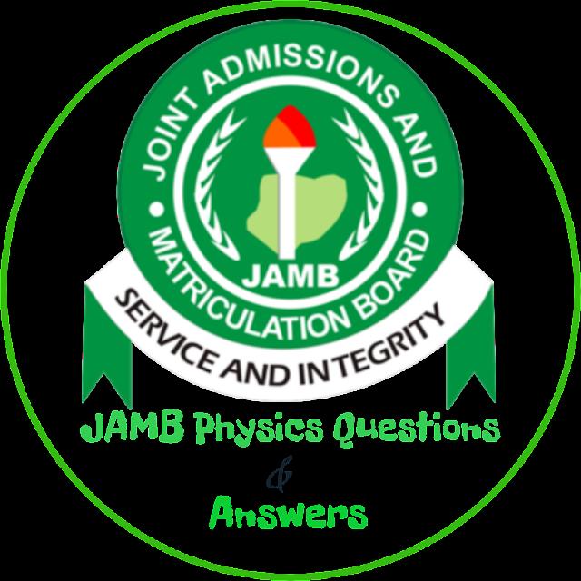 JAMB Physics Questions 2020
