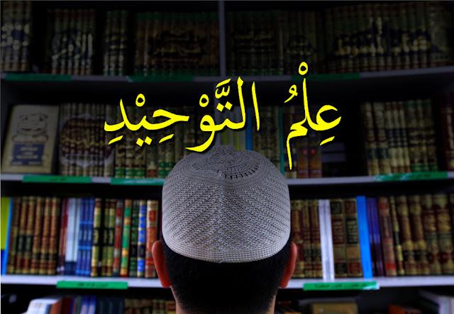 Ilmu Tauhid Islam : Pengertian, Hukum dan Jenisnya