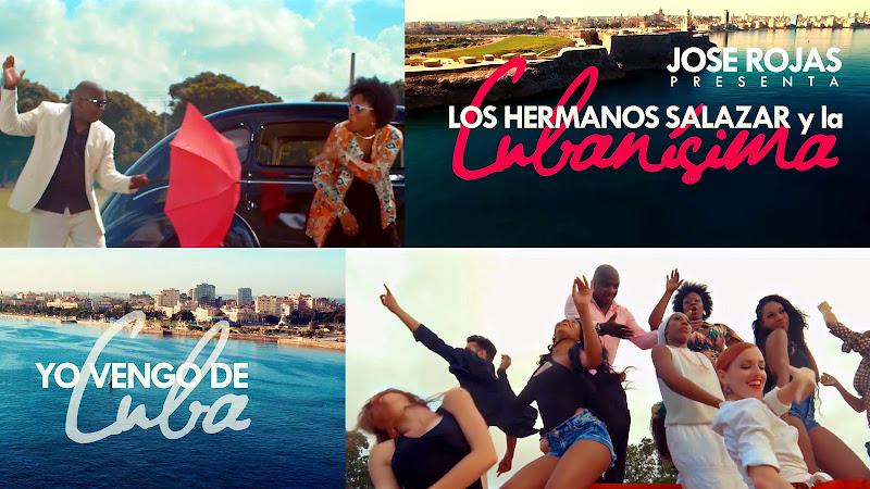 Los Hermanos Salazar y la Cubanísima - ¨Yo vengo de Cuba¨ - Videoclip - Dirección: Jose Rojas. Portal del Vídeo Clip Cubano