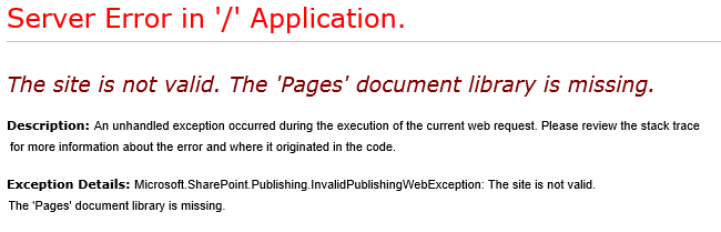 "Fix ""The site is not valid. The 'Pages' document library is missing"" Error"