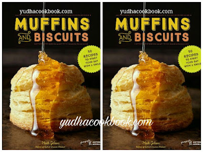 Download ebook MUFFINS AND BISCUITS - 50 Recipes To Start Your Day With Smile