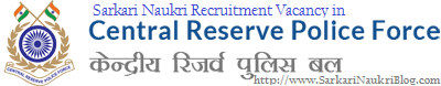 Naukri vacancy recruitment in CRPF
