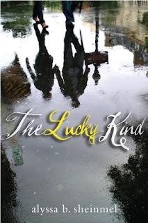 The Lucky Kind by Alyssa B. Sheinmel