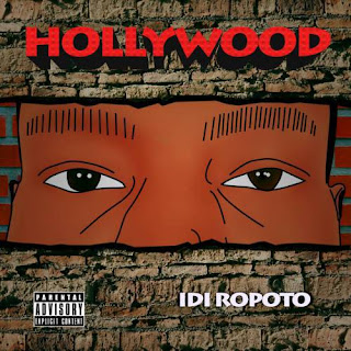 Music :HOLLYWOOD – Idi Ropoto