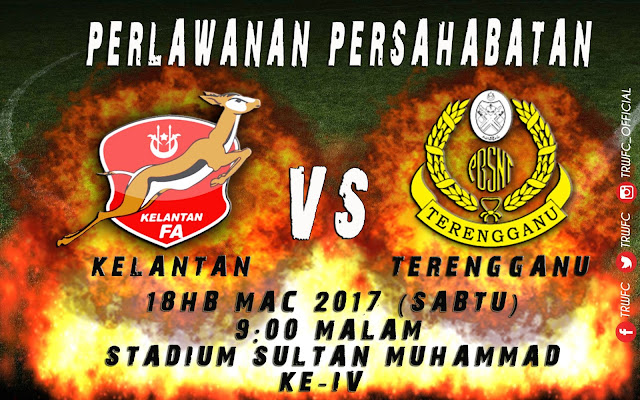 Live Streaming Kelantan vs Terengganu 18 Mac 2017 Friendly Match