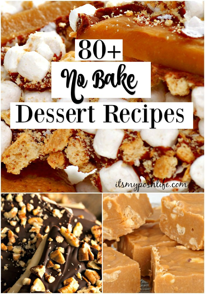 80 EASY NO BAKE Dessert Recipes