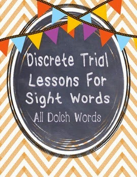 https://www.teacherspayteachers.com/Product/Discrete-Trial-Lessons-for-ALL-Dolch-Sight-Words-1168711