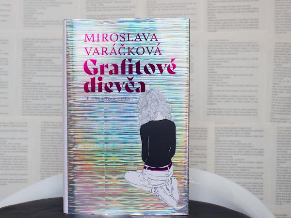 Grafitové dievča - Miroslava Varáčková