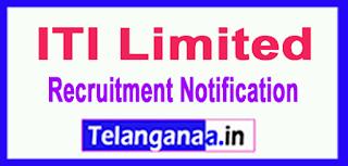 ITI Limited Recruitment Notification 2017 Last Date  08-06-2017
