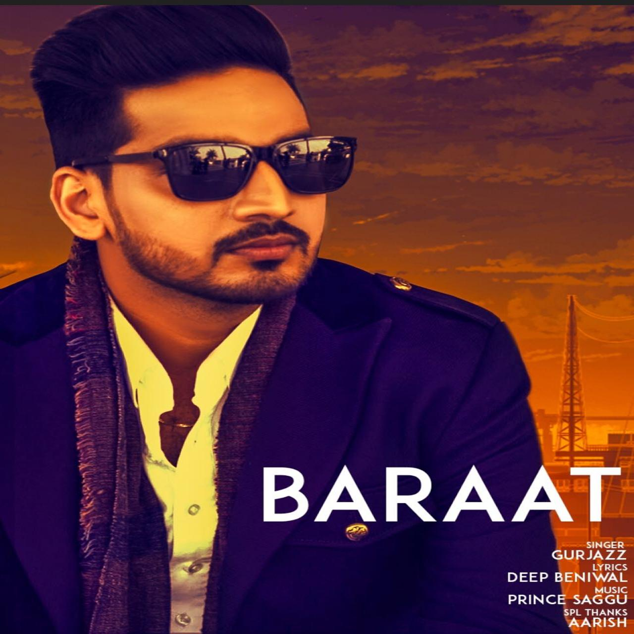 Baraat    Gurjazz  new song