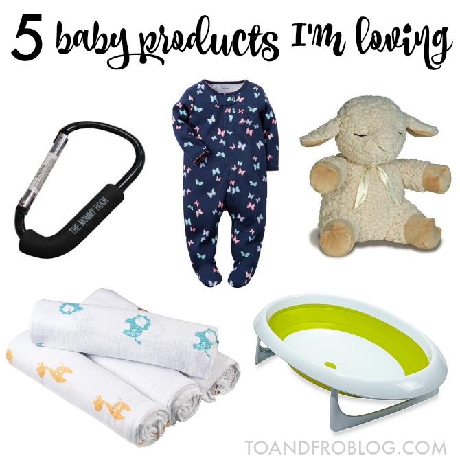 5 baby products I'm loving