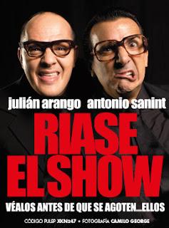 RÍASE EL SHOW por Julian Arango y Antonio Sanint