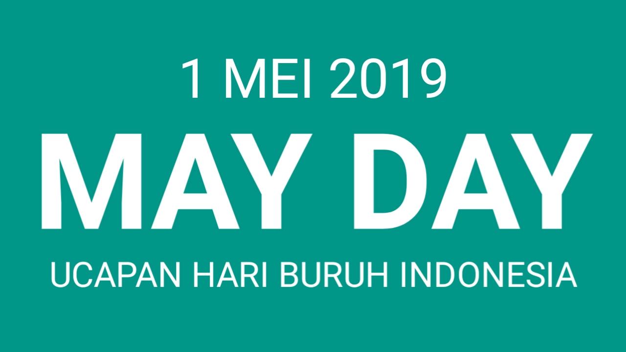 Kata Ucapan Hari Buruh Terbaru 2019