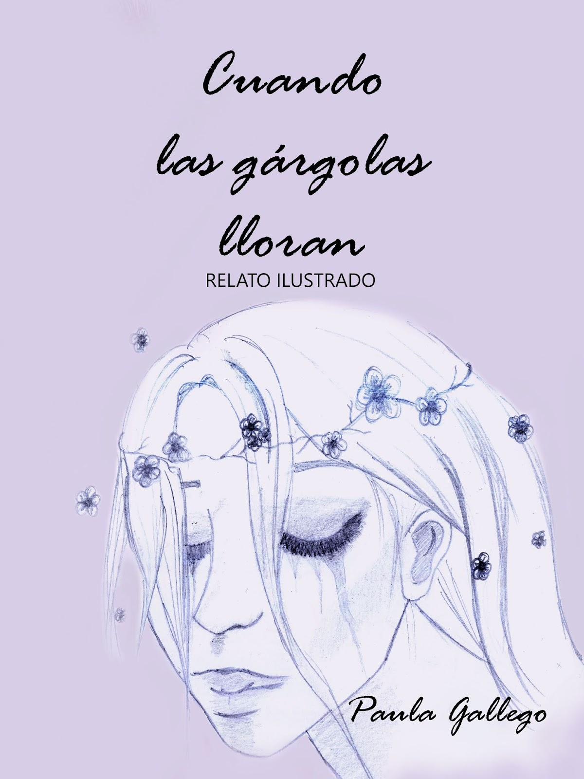 Paula Gallego Qué Esperar De Cuando Las Gárgolas Lloran