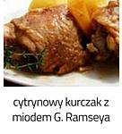 https://www.mniam-mniam.com.pl/2011/08/cytrynowy-kurczak-z-miodem-g-ramseya.html