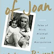 "Review of ""The Book of Joan: Tales of Mirth, Mischief, and Manipulation"" by Melissa Rivers"