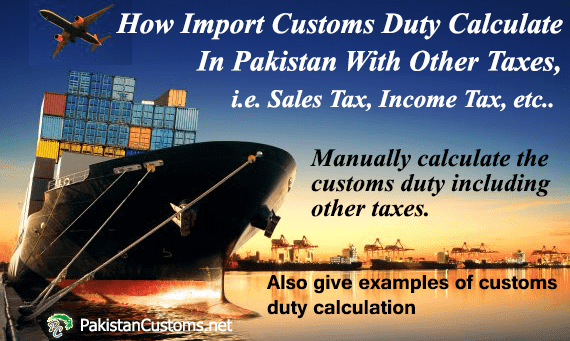 Customs Duty Calculation In Pakistan