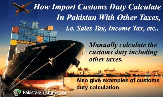 Customs Duty Calculation In Pakistan