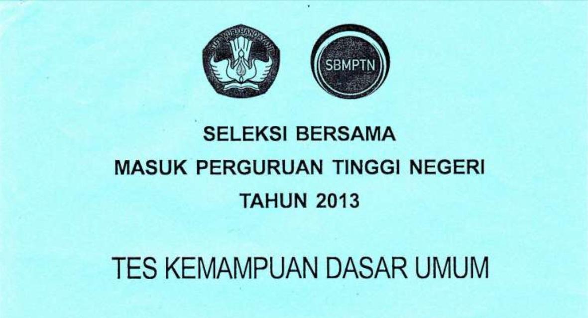 Soal SBMPTN Tahun 2013 (*Soal Latihan Persiapan Tes SBMPTN)