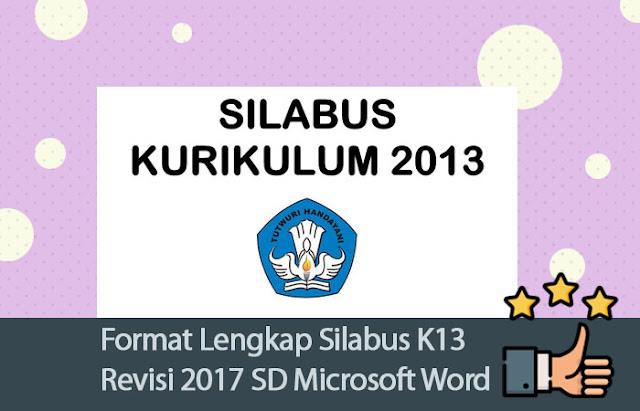 Format Lengkap Silabus K13 Revisi 2017 SD Menggunakan Microsoft Word