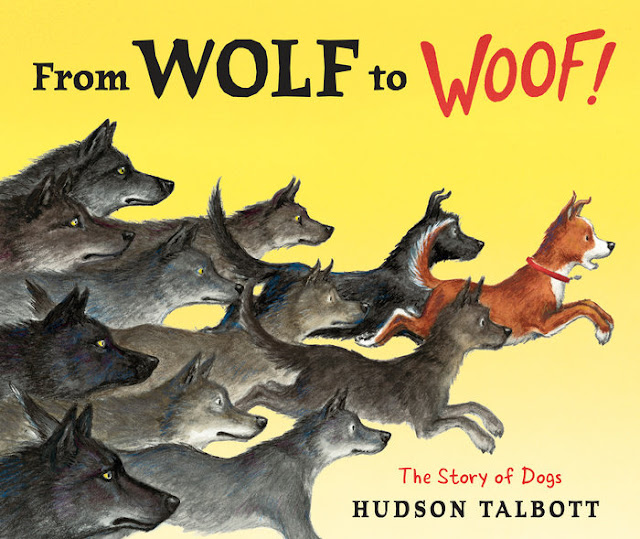 http://www.penguinrandomhouse.com/books/305494/from-wolf-to-woof-by-hudson-talbott/