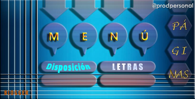 Disposición y letra del menú Páginas del blog