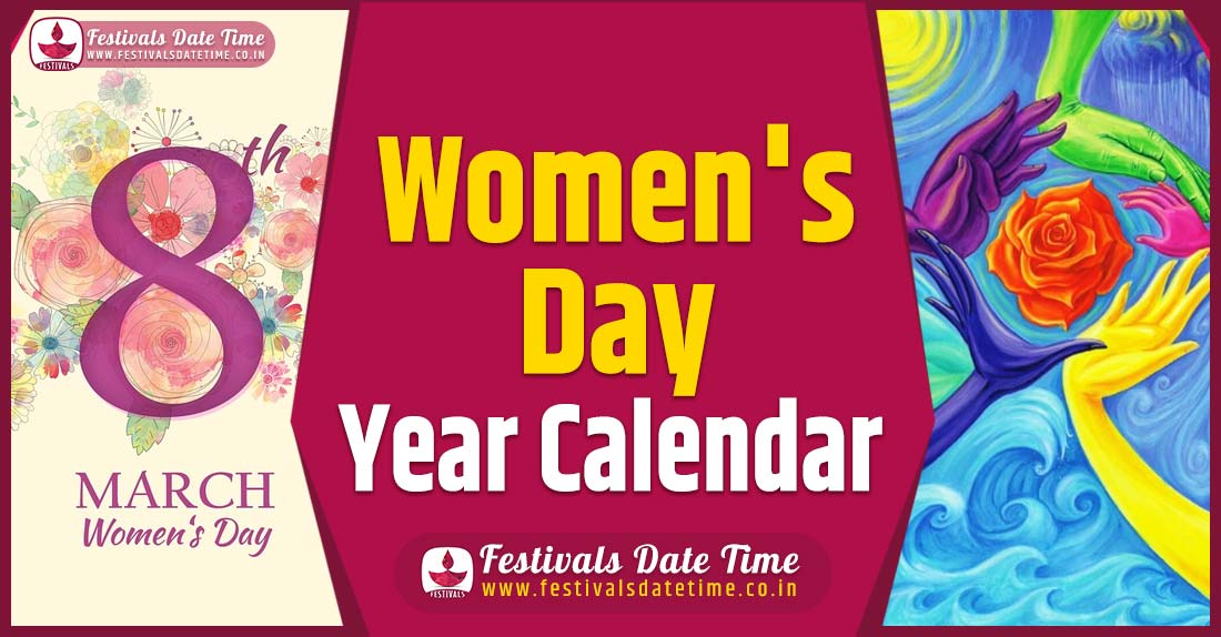 Women's Day Year Calendar, Women's Day Schedule