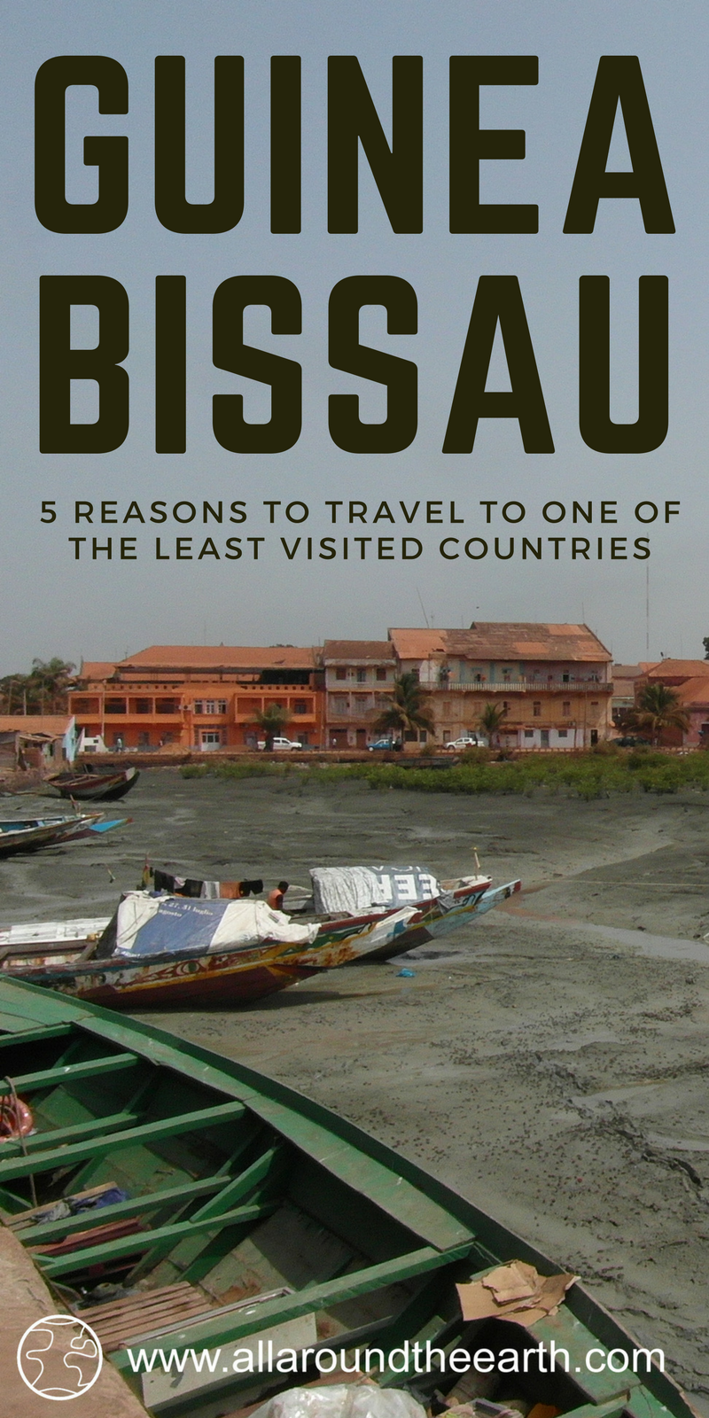 Why you should visit Guinea Bissau pin