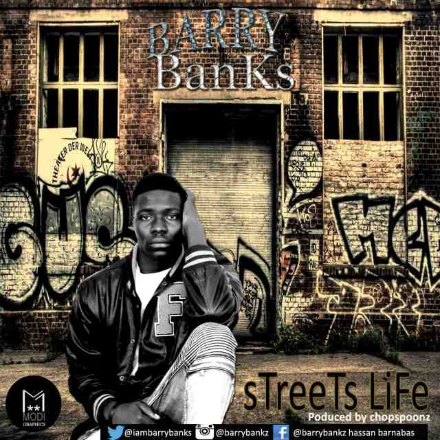MUSIC:Barry Bankz-Street life.mp3