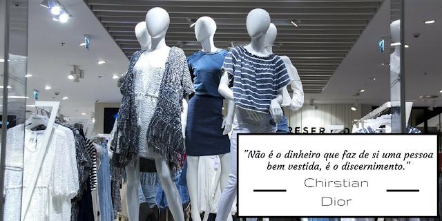 Não é o dinheiro que faz de si uma pessoa bem vestida, é o discernimento, Christian Dior