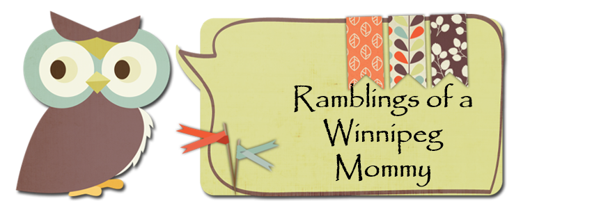 Ramblings of a Winnipeg Mommy