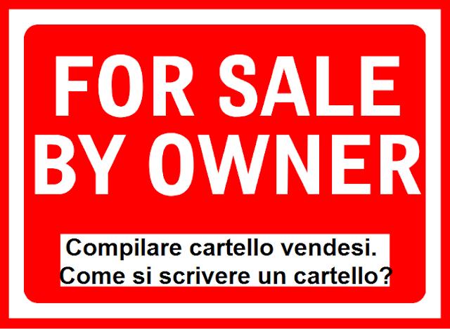 Scrivere cartello vendesi da compilare