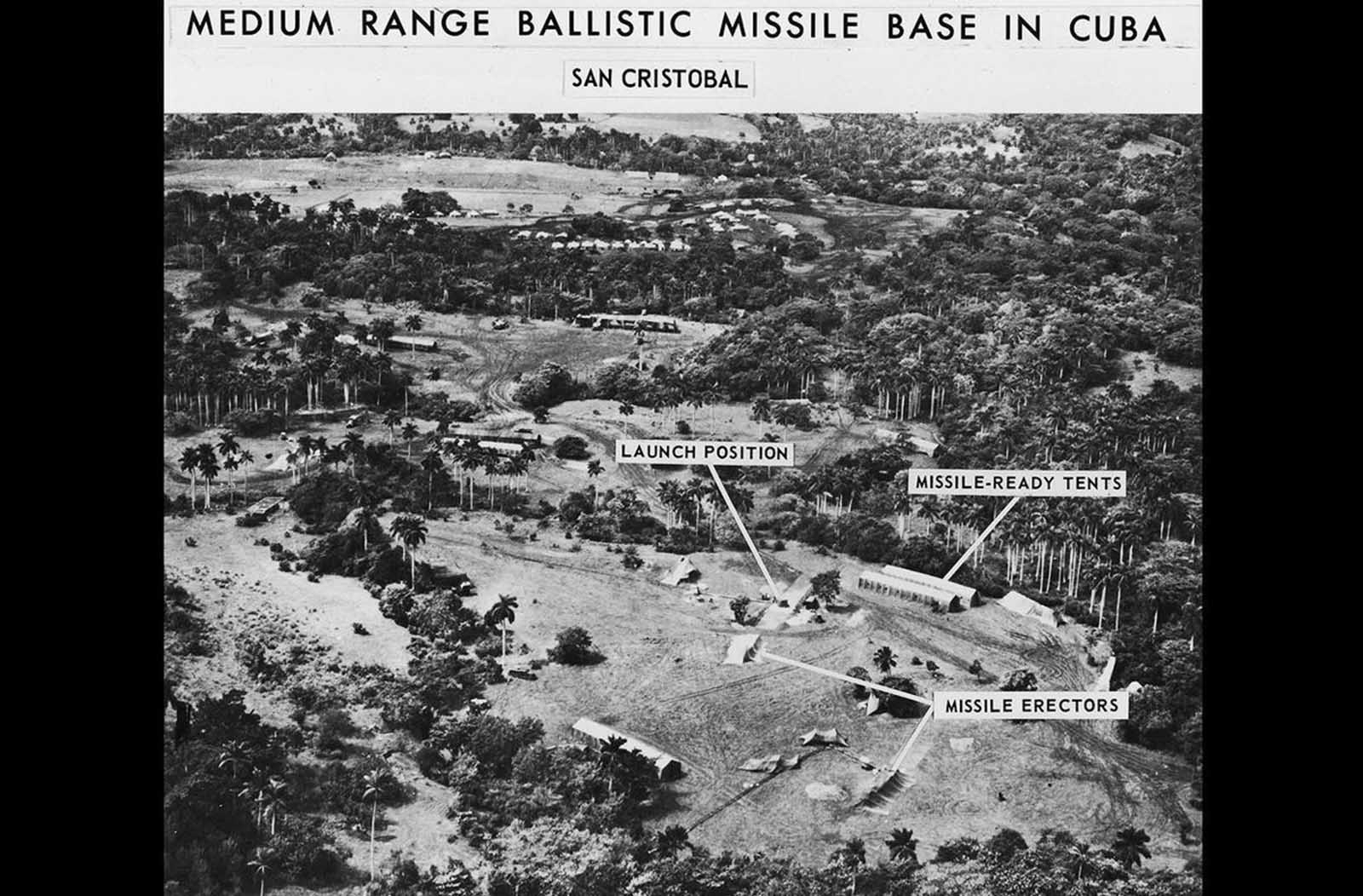 A spy photo of a medium range ballistic missile base in San Cristobal, Cuba, with labels detailing various parts of the base, displayed October of 1962.