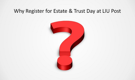 Question Mark - Why Register for Estate & Trust Date