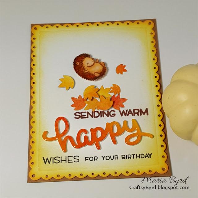 Hedgehog Autumn Birthday Wishes card by Maria Byrd, 082017   CraftsyByrd.blogspot.com