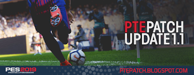 PES 2019 PTE Patch 2019 Update 1.1 Season 2018/2019