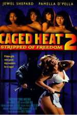 Caged Heat 2: Stripped of Freedom 1994