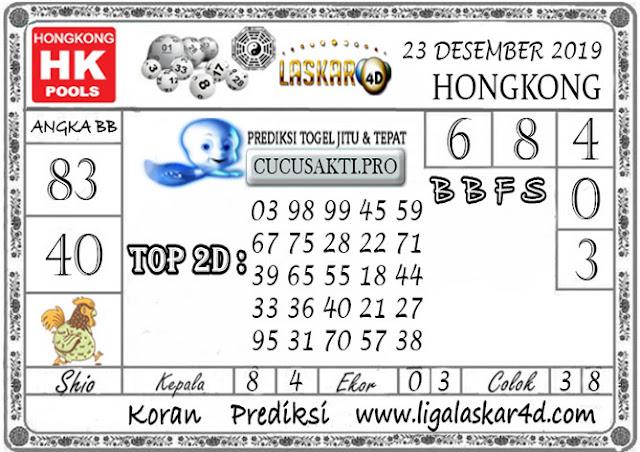 Prediksi Togel HONGKONG LASKAR4D 23 DESEMBER 2019