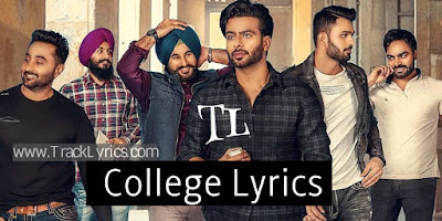 college-punjabi-song-lyrics-mankirt-aulakh-mix-singh-singga-2019
