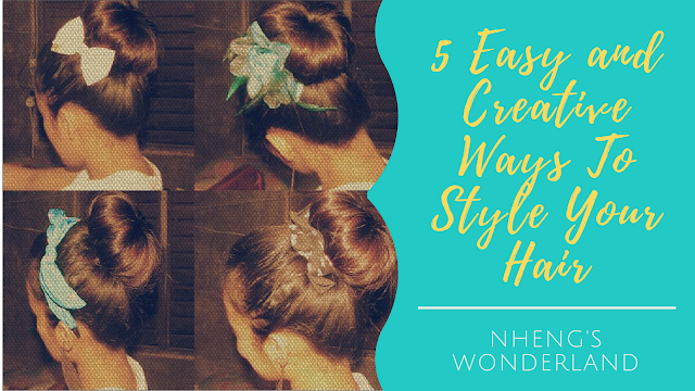 5 Easy and Creative Ways To Style Your Hair