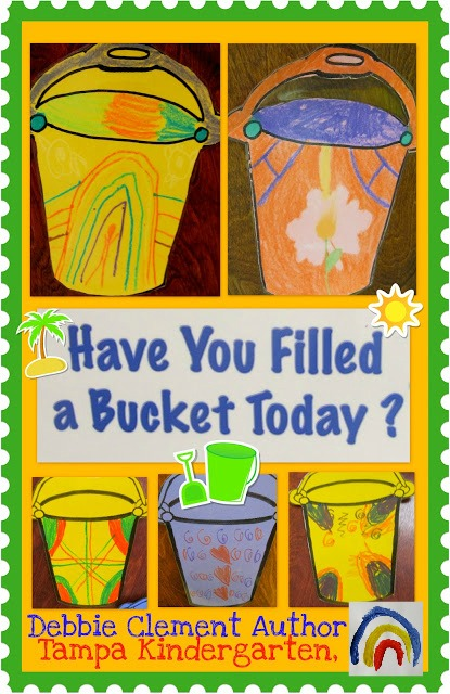 "photo of: Kindergarten Buckets: ""Have You Filled a Bucket Today?"""