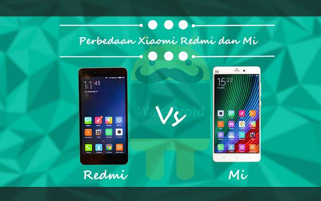 perbedaan handphone Xiaomi seri Redmi dan Mi