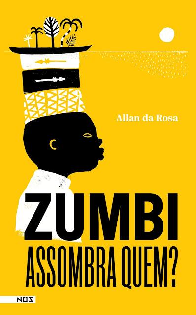 Zumbi assombra quem?': escritor Allan da Rosa lança infantojuvenil sobre questões raciais, ancestrais e de classes pela perspectiva de uma criança
