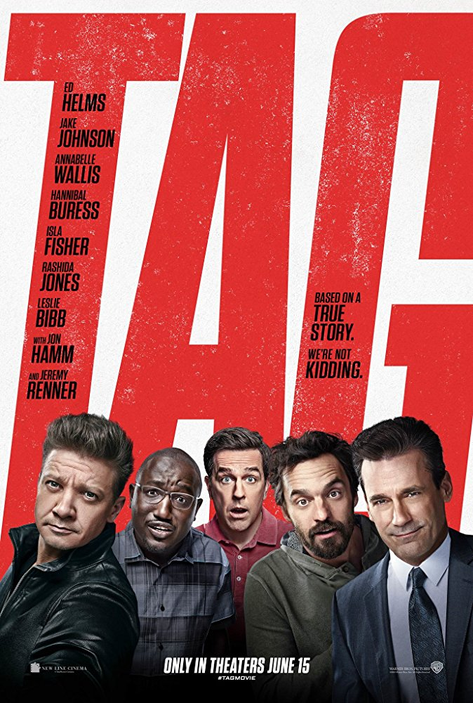 Cinematic Releases: Tag (2018) - Reviewed