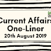 Current Affairs One-Liner: 20th August 2019