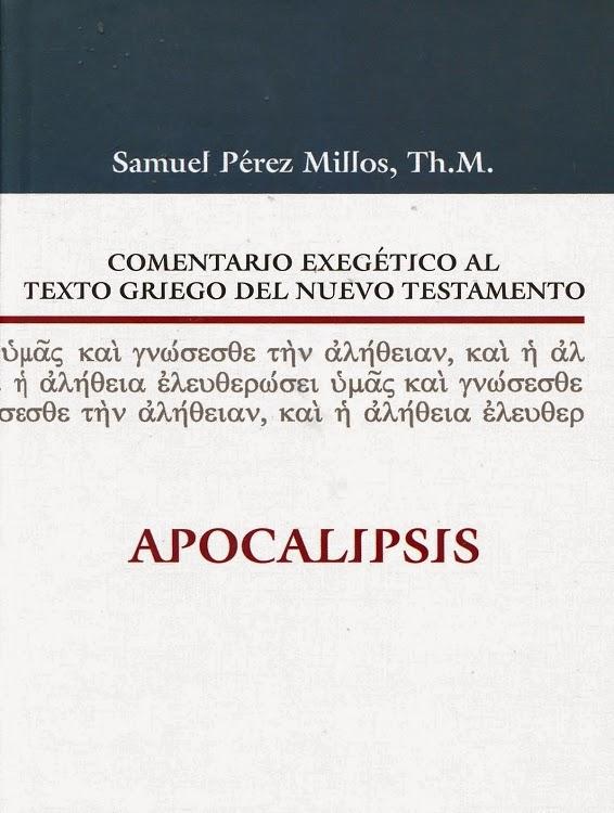 Comentario Exegético Al Texto Griego Del Nuevo Testamento-Apocalipsis-