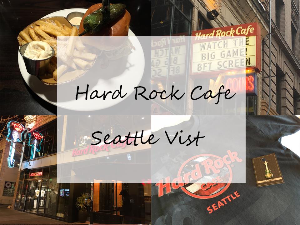 Hard Rock Café – Seattle Visit