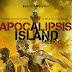 Reseña: Apocalipsis island México | Antonio Malpica
