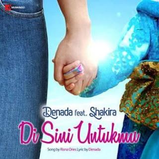 Denada - Di Sini Untukmu Feat. Shakira Mp3