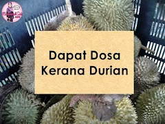 Dapat Dosa Kerana Durian